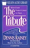 Rainey, Dennis: The Tribute