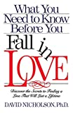 Nicholson, David: What You Need to Know Before You Fall in Love