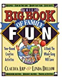 Arp, Claudia: Big Book of Family Fun: Year-Round Creative Activities