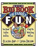 Arp, Mrs. Claudia: The Big Book of Family Fun