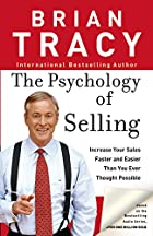 The Psychology of Selling: Increase Your…