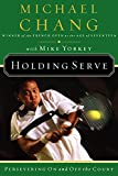Yorkey, Mike: Holding Serve