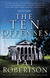 Robertson, Pat: The Ten Offenses