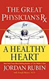 Rubin, Jordan: Great Physician's Rx for a Healthy Heart