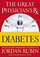 THE GREAT PHYSICIAN'S RX FOR DIABETES by…