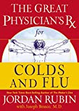Rubin, Jordan: The Great Physician's Rx for Colds and Flu (Rubin Series)