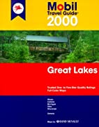 Great Lakes: Mobil Travel Guide by Mobil…