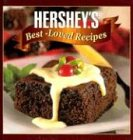 Hershey Foods Corporation: Hershey's Best-Loved Recipes