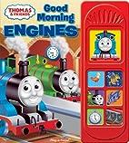 Good Morning Engines (Thomas & Friends /…