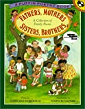 Hoberman, Mary Ann: Fathers, Mothers, Sisters, Brothers: A Collection of Family Poems (Reading Rainbow Books (Pb))