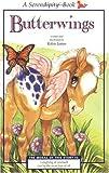 Cosgrove, Stephen: Butterwings (Serendipity)