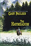 Paulsen, Gary: The Haymeadow