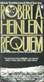 Heinlein, Robert A.: Requiem: Collected Works and Tributes to the Grand Master