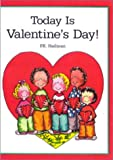 Hallinan, P. K.: Today is Valentine's Day!