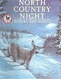 San Souci, Robert D.: North Country Night