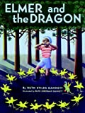 Gannett, Ruth Stiles: Elmer and the Dragon