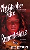 Pike, Christopher: Remember Me 2