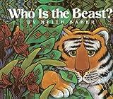 Baker, Keith: Who Is The Beast? (Turtleback School & Library Binding Edition)