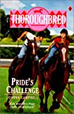 Campbell, Joanna: Pride's Challenge (Thoroughbred)