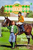 Campbell, Joanna: Samantha's Pride (Thoroughbred)