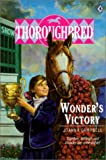 Campbell, Joanna: Wonder's Victory (Thoroughbred)