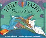 Johnston, Tony: Little Rabbit Goes to Sleep