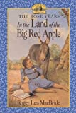 MacBride, Roger Lea: In the Land of the Big Red Apple