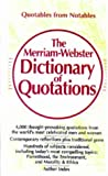 Merriam-Webster Editors: The Merriam-Webster Dictionary of Quotations