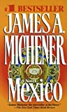 Michener, James A.: Mexico
