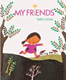 Gomi, Taro: My Friends (Turtleback School & Library Binding Edition)