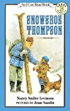 Levinson, Nancy Smiler: Snowshoe Thompson (Turtleback School & Library Binding Edition)