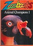 Wexo, John Bonnett: Animal Champions I