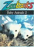 Wexo, John Bonnett: Baby Animals 2