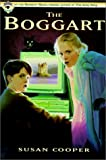 Cooper, Susan: The Boggart