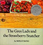 Bang, Molly: The Grey Lady and the Strawberry Snatcher