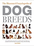 Palmer, Joan: The Illustrated History of Dog Breeds