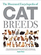 The Illustrated Encyclopedia of Cat Breeds…