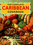 Complete Caribbean Cookbook: Totally…