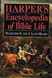 Miller, J. Lane: Harper's Encyclopedia of Bible Life