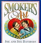 Smoker's Art by Sue Davidson