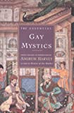 Harvey, Andrew: The Essential Gay Mystics