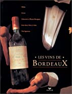 The Wines of Bordeaux by Gilbert Delos