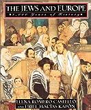 Castello, Elena Romero: The Jews and Europe