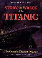 Story of the Wreck of the Titanic by&hellip;