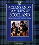 Fulton, Alexander: Clans and Families of Scotland: History of the Scottish Tartan