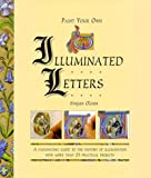 Oliver, Stefan: Paint Your Own Illuminated Letters