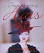 The Century of Hats: Headturning Style of…