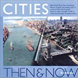 Antoniou, Jim: Cities Then and Now