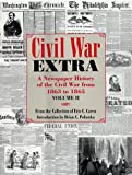 Carren, Eric: Civil War Extra: A Newspaper History of the Civil War from 1863 to 1866