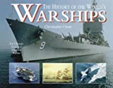 Chant, Christopher: The History of the World's Warships